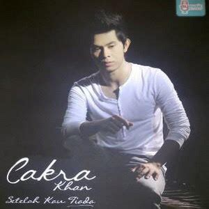 download mp3 cakra khan kau pilih dia download lagu cakra khan setelah kau tiada mp3 stafa band