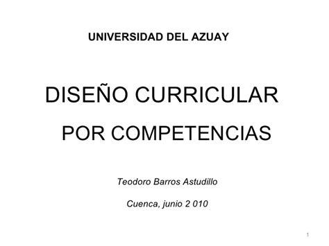 Diseño Curricular Por Competencias Universidad Teodoro Barros Dise 241 O Curricular