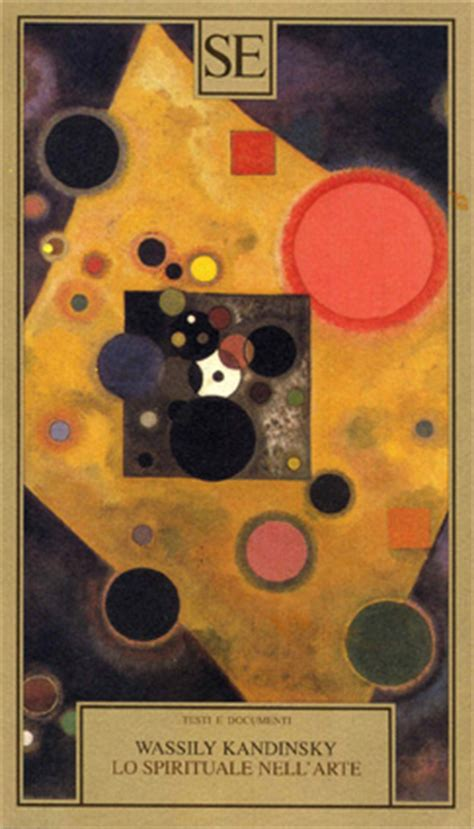 libro lo spirituale nellarte kandinskij la magica relazione tra forme colori e suoni fineartsmag