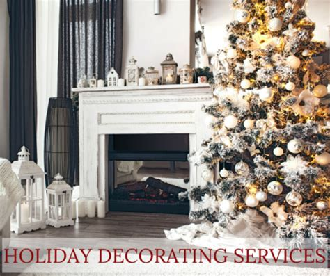 holiday home decorating services holiday decorating services the little details