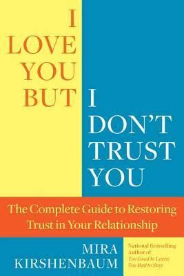 try and trust books i you but i don t trust you the complete guide to