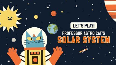 professor astro cats solar 1911171372 this cat knows everything about space professor astro cat s solar system youtube