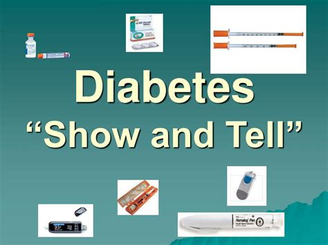 Ppt Diabetes Show And Tell Powerpoint Presentation Id 615075 Show Powerpoint Presentations