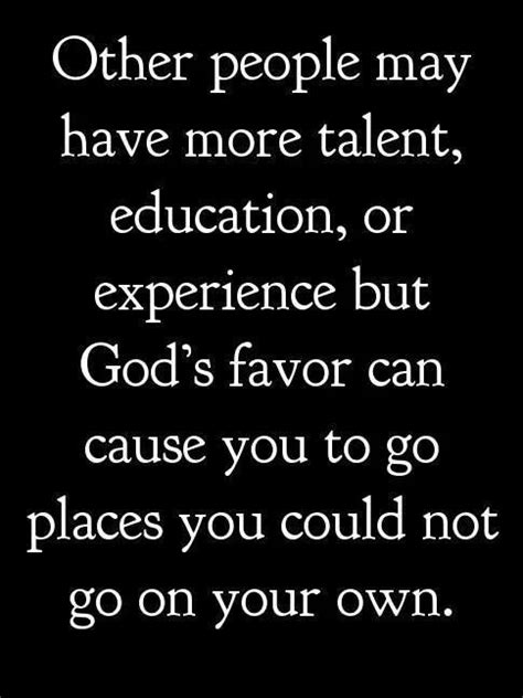 But make no mistake, God's favor isn't for your comfort