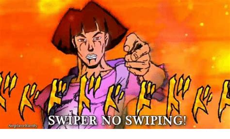 Swiper No Swiping Meme - air pl ane randy swiper no swiping hierophant meme on me me