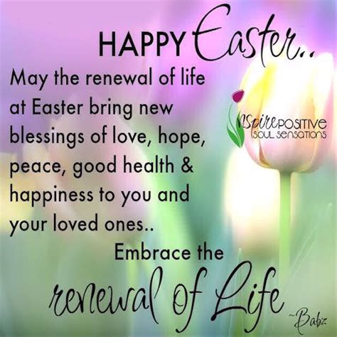 happy easter may the renewal of life at easter bring new