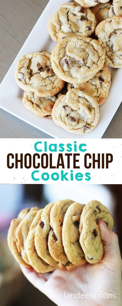 Classic Chocolate Chip Cookies classic chocolate chip cookies landeelu