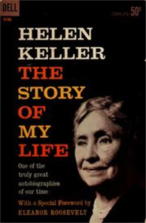 helen keller biography sparknotes the story of my life by helen keller 1972 edition
