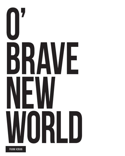 themes of brave new world brave new world by frank koran literature fiction