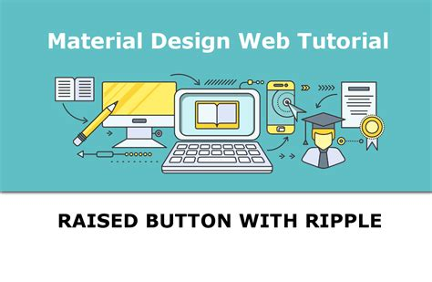 Tutorial Material Design Web | material design web tutorial raised button with ripple effect