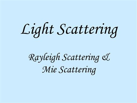 light scattering family feud