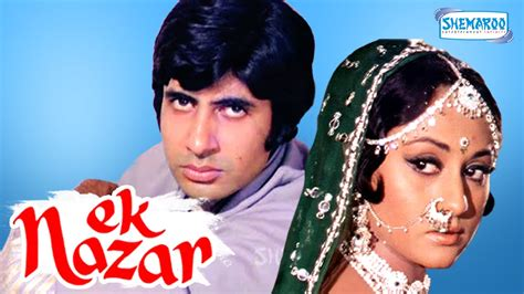 Ek Nazar - Amitabh Bachchan - Jaya Bhaduri - Hindi Full ...