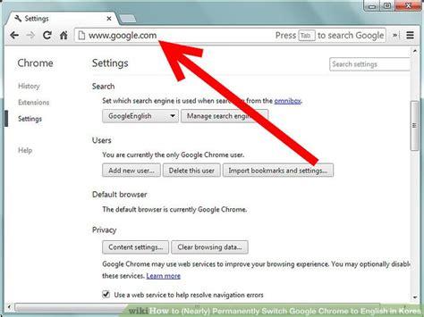 chrome english how to permanently switch google chrome to english in korea