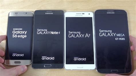 Samsung A7 Vs Note 4 Galaxy S6 Edge Vs Note 4 A7 And Mega 6 3 Bootup Test