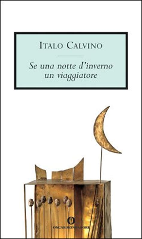 se una notte dinverno though i leave the house as little as po by italo calvino like success
