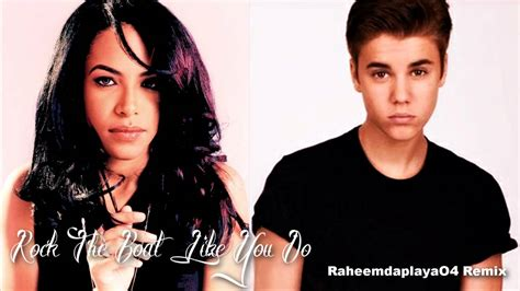 aaliyah rock the boat not on itunes aaliyah justin bieber rock the boat like you do