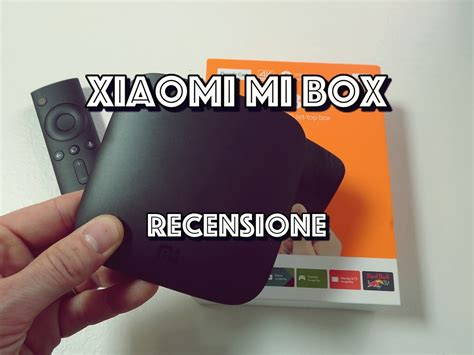xiaomi box tutorial xiaomi mi box 3 recensione del box tv con android e