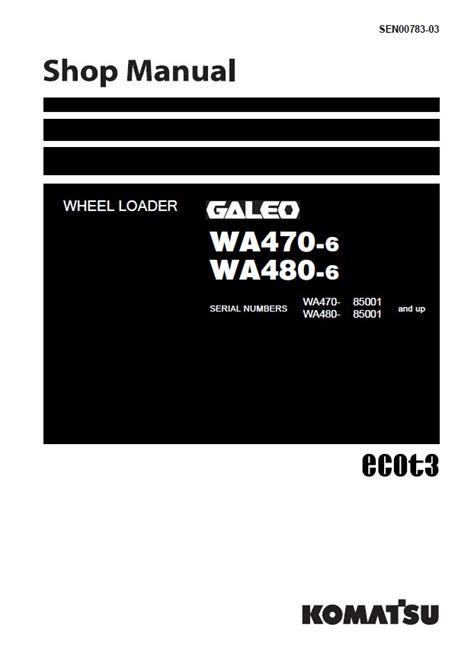 Shop Manual Komatsu Wheel Loader Wa470 7 komatsu wa470 6 wa480 6 galeo wheel loader pdf