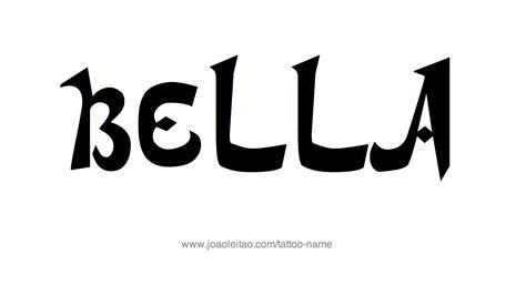 tattoo name bella bella name tattoo designs