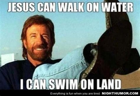 Best Chuck Norris Meme - the best of chuck norris