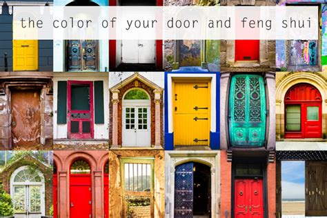 Feng Shui Front Door Color by What Color Is Your Front Door Some Feng Shui Color Energy