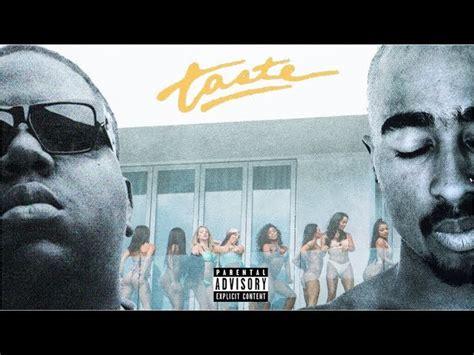tyga taste midi 2pac notorious b i g taste remix ft tyga offset