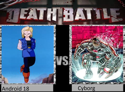 Android Vs Robot by Android 18 Vs Cyborg By Keyblademagicdan On Deviantart