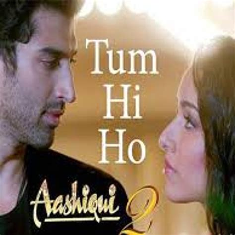 film india terbaru tum hi ho download lagu tum hi ho ayu ting ting stafa balajaers