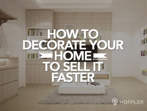 decorating to sell your home why decorate your home 28