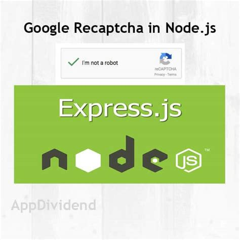tutorial node js website google recaptcha in node js tutorial from scratch