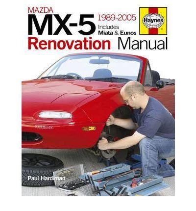 online auto repair manual 1994 mazda mx 5 instrument cluster mazda mx 5 renovation manual sagin workshop car manuals repair books information australia