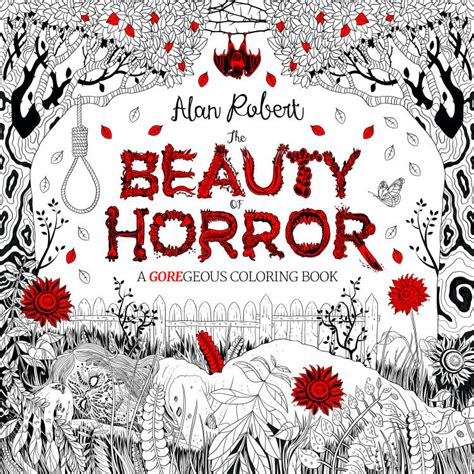 More Adult Coloring Books The Beauty Of Horror Arrives In Where To Buy Horror Coloring Books