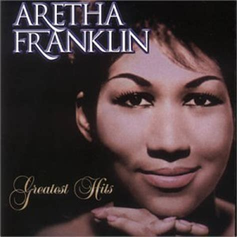 top 25 best respect aretha aretha franklin aretha franklin greatest hits