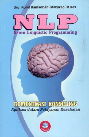 buku nlp neuro linguistic programming komunikasi konseling penerbit alfabeta