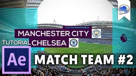 tutorial adobe after effect bahasa indonesia adobe after effects tutorial 57 match team 2 epl