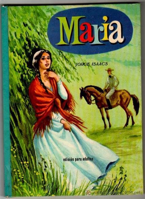imagenes sensoriales de la novela maria resumen y analisis obra maria de jorge isaacs