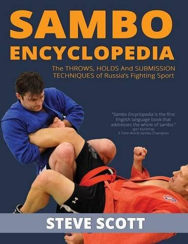 libro the almanac a seasonal sambo encyclopedia the throws holds and submission techniques of russia s fighting sport