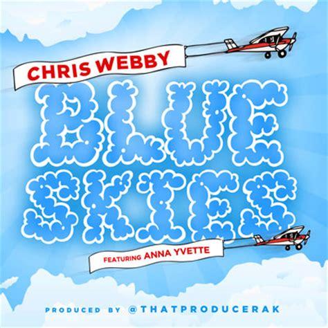 album review chris webby homegrown ep chris webby blue skies new song djbooth