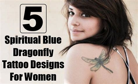 5 spiritual blue dragonfly tattoo designs for women