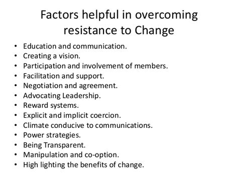 what are resistors to change factors helpful in overcoming resistance to change