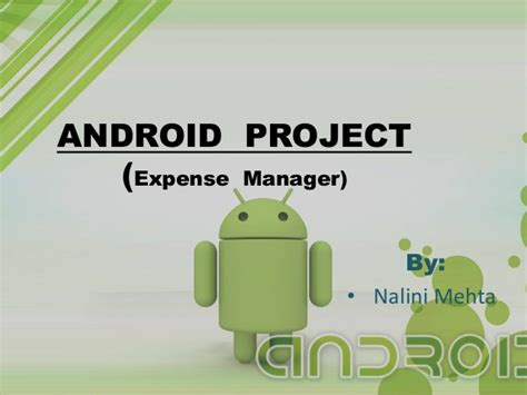 android themes ppt android ppt with exle of budget manager