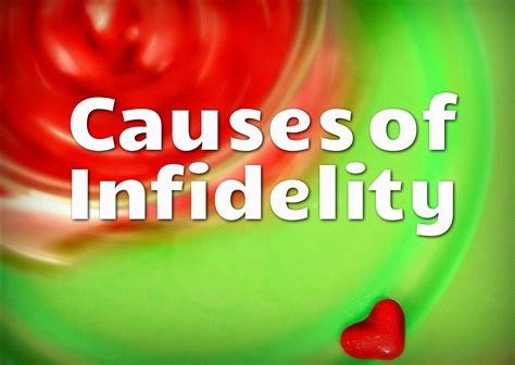 What causes infidelity in marriage