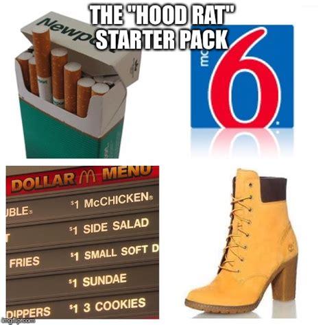 Hood Rat Meme - ghetto imgflip