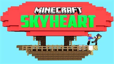 you always win minecraft skyheart 5 minecraft adventure