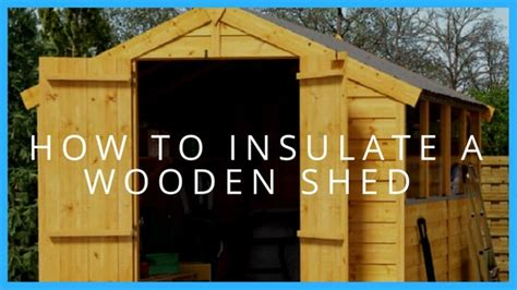 Insulating Sheds by How To Insulate A Shed Shed Garden Buildings Direct