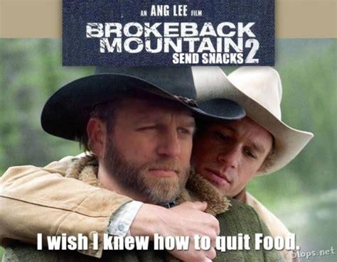 Broken Back Meme - brokeback mountain 2 slops humorous pills