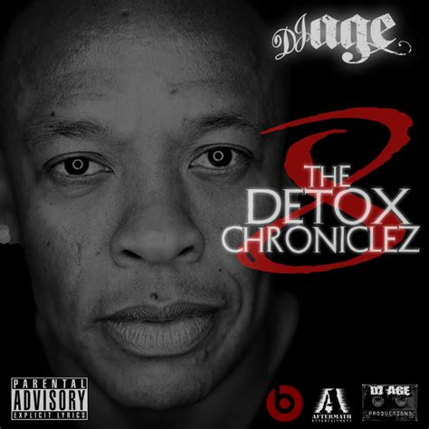 Detox Chroniclez Vol 8 by Dj Age Dj Age Presents Dr Dre The Detox Chroniclez Vol 8