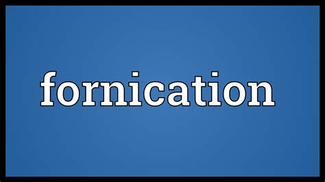 fornication meaning youtube