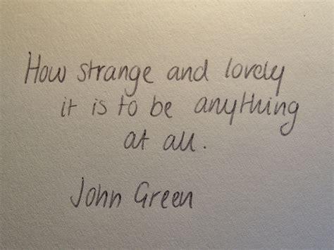 john green wallpaper quote john green quotes wallpaper quotesgram