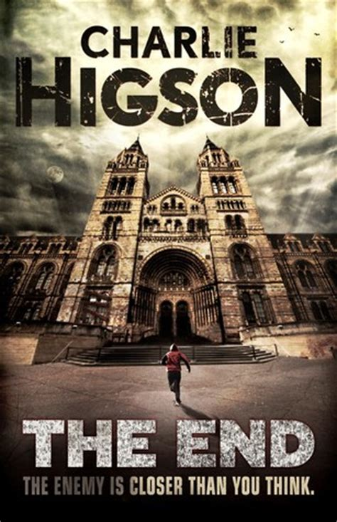 end will robie series books the end the enemy 7 by higson reviews